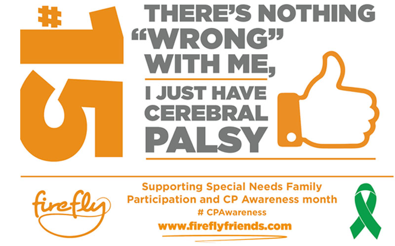 Cerebral Palsy Awareness Month - Week 3